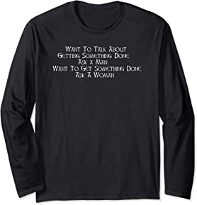 Ask A Woman T-shirt Long sleeve