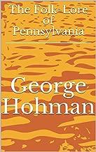 The Folk-Lore of Pennsylvania