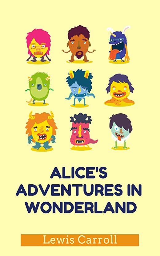 ランドマーク最愛の炎上Alice's Adventures in Wonderland (English Edition)