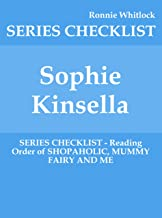 Sophie Kinsella - SERIES CHECKLIST - Reading Order of SHOPAHOLIC, MUMMY FAIRY AND ME
