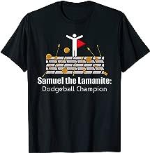 LDS Mormon Funny Samuel the Lamanite T-Shirt