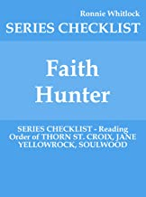 Faith Hunter - SERIES CHECKLIST - Reading Order of THORN ST. CROIX, JANE YELLOWROCK, SOULWOOD (English Edition)