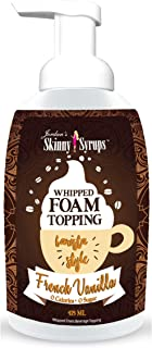 Jordan's Skinny Syrups French Vanilla Whipped Foam, Sugar Free Coffee Topping, 16 Ounce Bottle