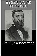 Civil Disobedience Kindle Edition