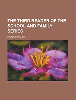 The Third Reader of the School and Family Series
