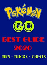 Pokemon Go : Complete Guide and Tips, Tricks, Secret  Everything You Need To Know (English Edition)