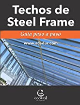 Techos de Steel Frame: Guía paso a paso (Spanish Edition)