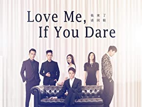 Love Me, If You Dare