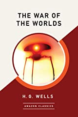 The War of the Worlds (AmazonClassics Edition) (English Edition) eBook Kindle