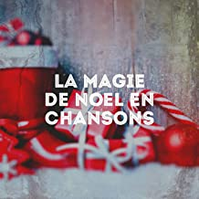 La magie de Noël en chansons