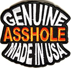 Genuine Asshole Made In USA Funny Patch - 3x2.75 inch. Embroidered Iron on Patch