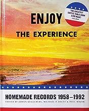 Enjoy The Experience: Homemade Records 1958-1992