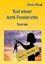 Tod einer Anti-Feministin (German Edition)