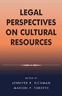 Legal Perspectives on Cultural Resources (Heritage Resource Management Series)
