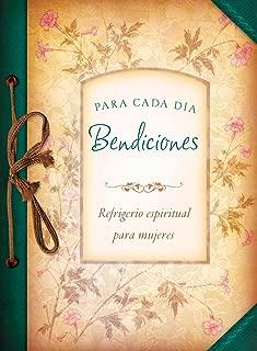 Bendiciones para cada día: Refrigerio espiritual para mujeres (Spanish Edition)