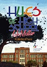 Hues of High School: We Matter: A Collection of Poems (English Edition)
