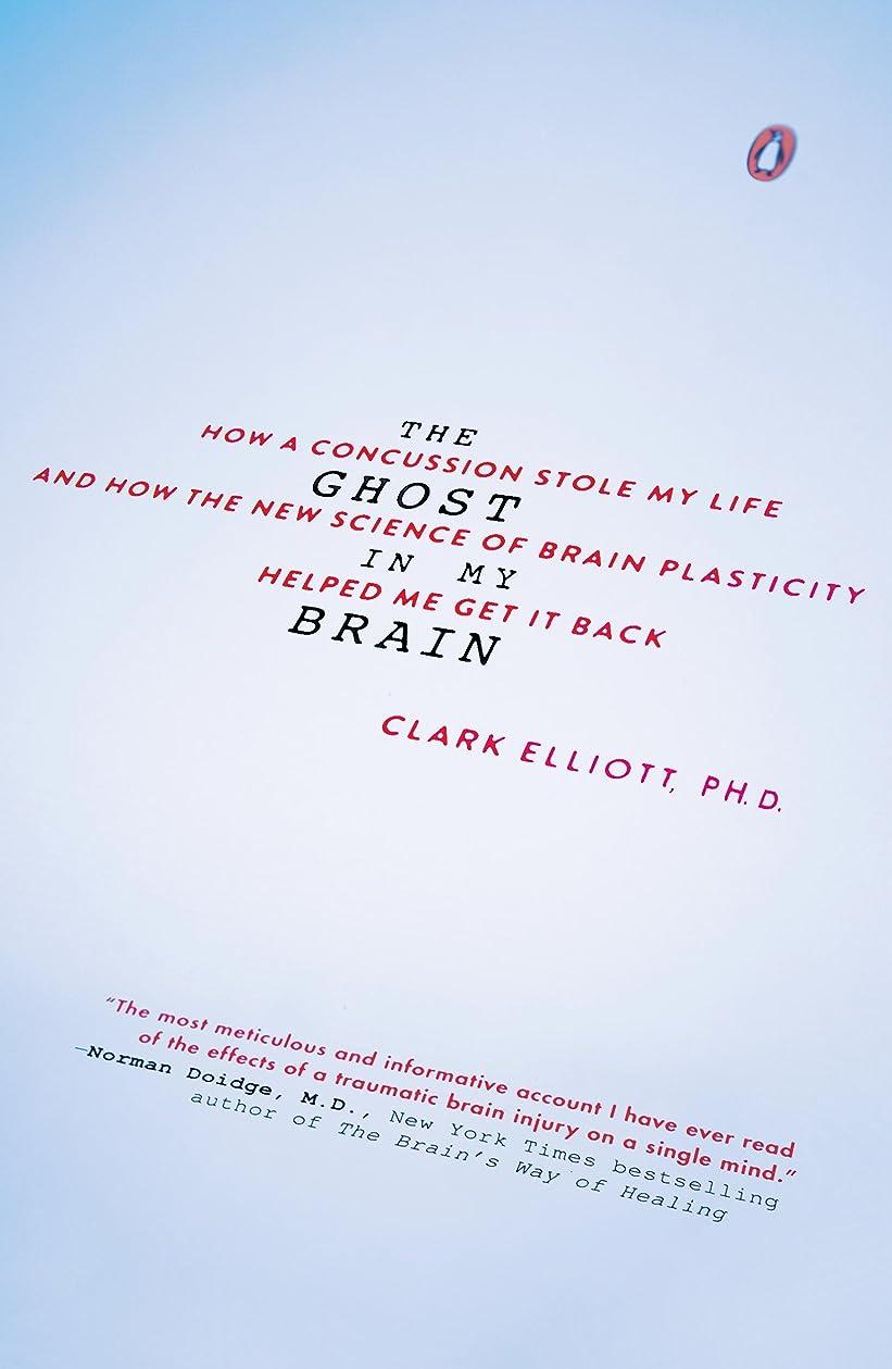接続された捨てるペンダントThe Ghost in My Brain: How a Concussion Stole My Life and How the New Science of Brain Plasticity Helped Me Get it Back (English Edition)