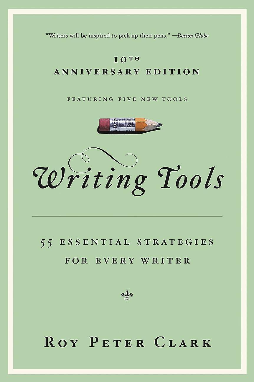 先祖移植以前はWriting Tools: 55 Essential Strategies for Every Writer (English Edition)