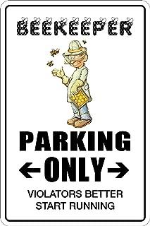StickerPirate Beekeeper Parking Only 8
