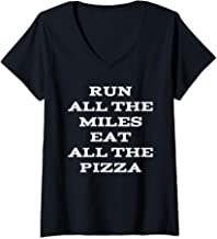 Womens Run All The Miles Eat All The Pizza V-Neck T-Shirt