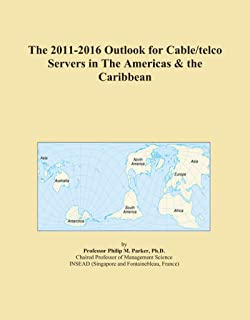 The 2011-2016 Outlook for Cable/telco Servers in The Americas & the Caribbean