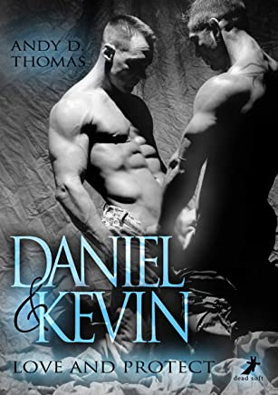Daniel & Kevin: Love and Protect (German Edition)