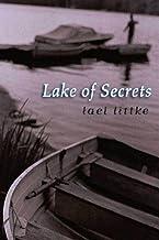 Lake of Secrets: A Novel