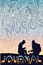 Music Journal: Music Songwriting Journal: Blank Sheet Music, Lyric Diary and Manuscript Paper for Songwriters and Musicians Gifts for Music and Sunset Lovers