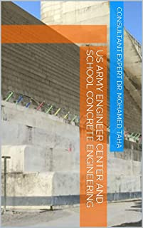 US ARMY ENGINEER CENTER AND SCHOOL CONCRETE ENGINEERING (English Edition)