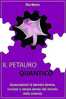 Il Petauro Quantico: associazioni di termini strane, curiose