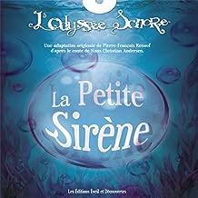 L'odyssée sonore : La petite sirène