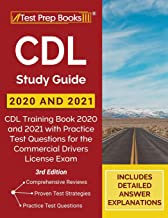 CDL Study Guide 2020 and 2021: CDL Training Book 2020 and 2021 with Practice Test Questions for the Commercial Drivers Lic...