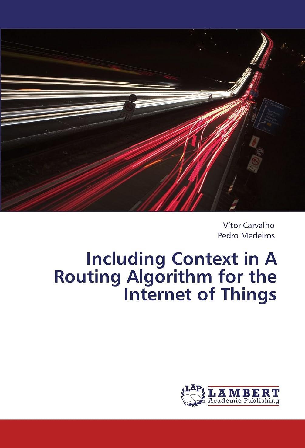 自明東部神経Including Context in a Routing Algorithm for the Internet of Things