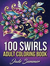 Coloring Books for Adults Relaxation: 100 Magical Swirls Coloring Book with Fun, Easy, and Relaxing Designs PDF