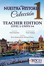Nuestra Historia Level 1: Teacher Edition: The Complete Level 1 Collection of Comprehensible Input Short Stories (Spanish Edition)