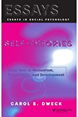 Self-theories: Their Role in Motivation, Personality, and Development (Essays in Social Psychology) (English Edition) eBook Kindle