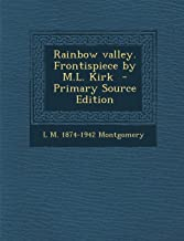 Rainbow Valley. Frontispiece by M.L. Kirk