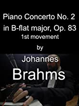 Piano Concerto No. 2 in B-flat major, Op. 83 by Johannes Brahms, 1st Movement