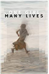 One Girl Many Lives Kindle Edition