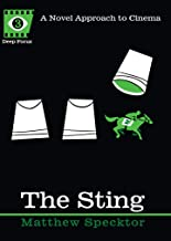 The Sting: A Novel Approach to Cinema (Deep Focus Book 3) (English Edition)