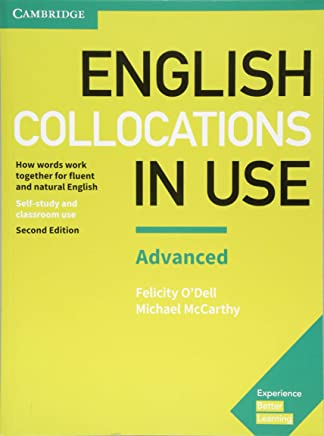 English Collocations in Use. Advanced. 2nd Edition. Book with answers