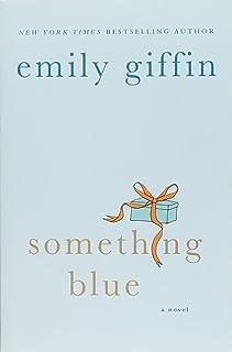 Something Blue: A Novel