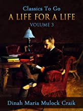 A Life for a Life, Volume 3 (of 3) (Classics To Go)