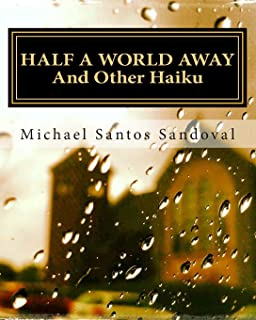 Half A World Away: And Other Haiku