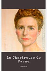 La Chartreuse de Parme (illustré) Format Kindle