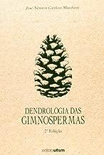 Dendrologia Das Gimnospermas