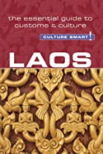Laos - Culture Smart!: The Essential Guide to Customs & Culture