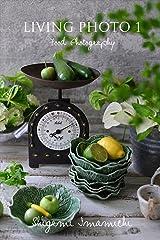 LIVING PHOTO 1 Food Photography LIVING PHOTO Kindle版