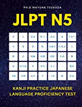 JLPT N5 Kanji Practice Japanese Language Proficiency Test: Practice Full 103 Kanji vocabulary you need to remember for Official Exams JLPT Level 5. ... meaning for beginners, kids and adults.