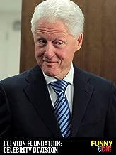Clinton Foundation: Celebrity Division